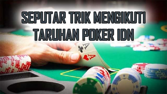 Seputar Teknik Terbaru Dalam Idn Game Poker 88 Online