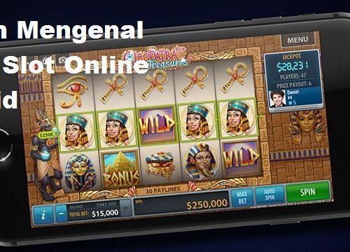 Sistem Mengenal Mesin Slot Online Android