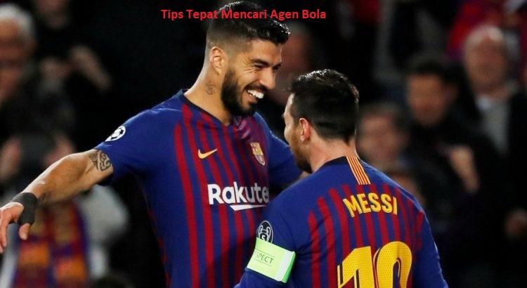 Tips Tepat Mencari Agen Bola